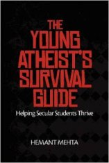 'The Young Atheist's Survival Guide: Helping Secular Students Thrive' by Hemant Mehta