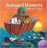 'Awkward Moments Children's Bible, Vol. 1' by Horus Gilgamesh and Agnes Tickheathen