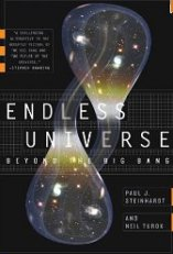 'Endless Universe: Beyond the Big Bang' by Paul J. Steinhardt
