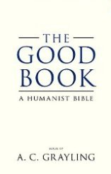 'The Good Book' by A. C. Grayling