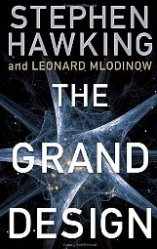 'The Grand Design' by Stephen Hawking and Leonard Mlodinow