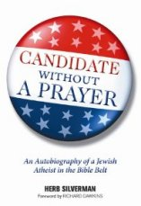 'Candidate Without A Prayer' by Herb Silverman