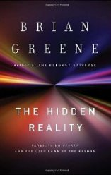 'The Hidden Reality: Parallel Universes and the Deep Laws of the Cosmos' by Brian Greene