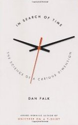 'In Search of Time: The Science of a Curious Dimension' by Dan Falk