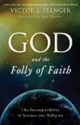 'God and the Folly of Faith' by Victor Stenger