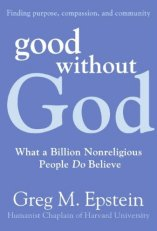 'Good Without God' by Greg Epstein