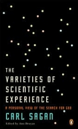 'The Varieties of Scientific Experience' by Carl Sagan
